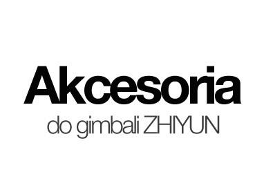 Akcesoria ZHIYUN
