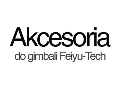 AKCESORIA FEIYU-TECH